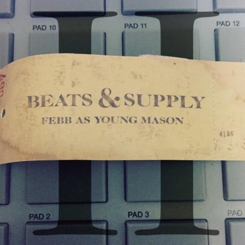 【CD】FEBB AS YOUNG MASON - BEATS & SUPPLY 2