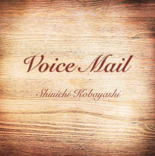 CD『Voice Mail』