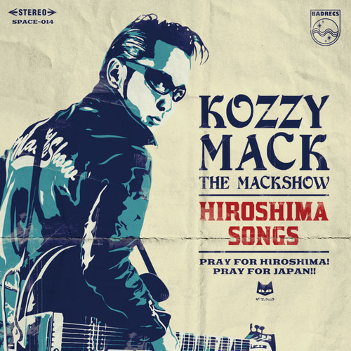 KOZZY MACK「HIROSHIMA SONGS」CD+KOZZY MACK限定Tシャツ チャリティーセットRVCD-038