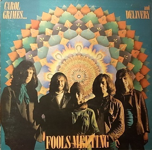 【LP】CAROL GRIMES AND DELIVERY/Fools Meeting