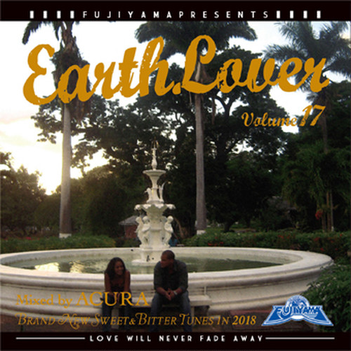 EARTH LOVER vol.17 Mixed by ACURA from FUJIYAMA