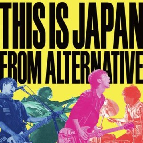 THIS IS JAPAN / FROM ALTERNATIVE
