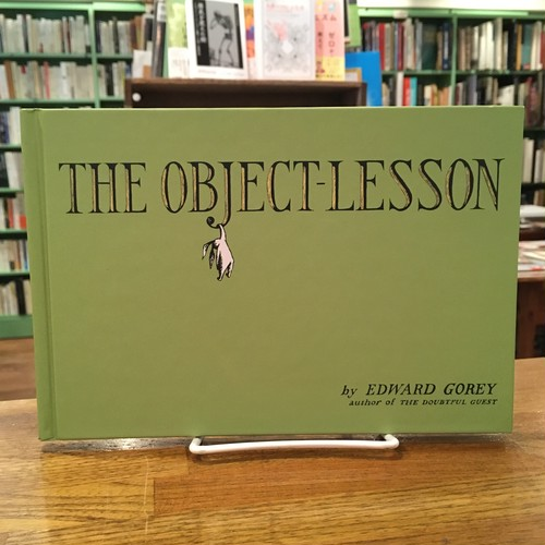 THE OBJECT-LESSON / Edward Gorey(エドワード・ゴーリー)