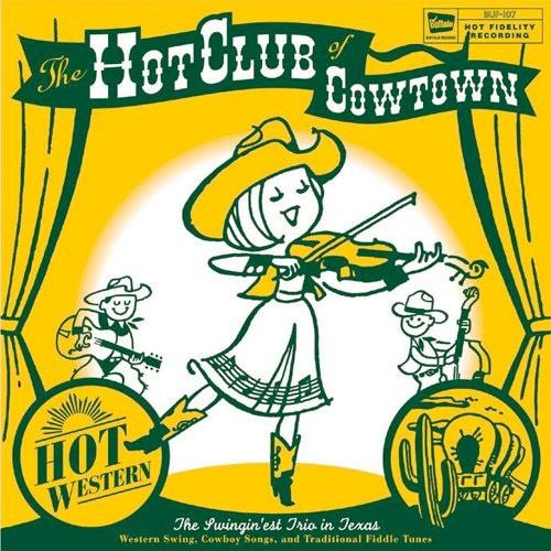 CD 「ホット・ウェスタン/ホット・クラブ・オブ・カウタウン」