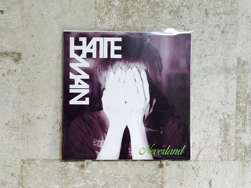 HATEMAN / Neverland (7インチレコード)