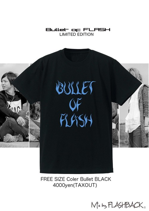 Bullet of FLASH×M's by FLASHBACK コラボTシャツ