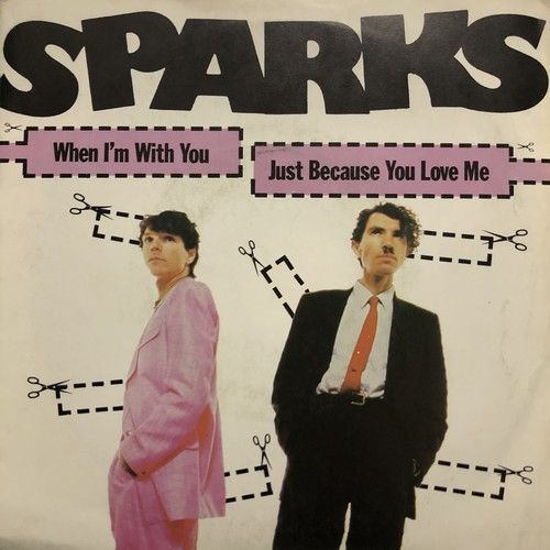 SPARKS / When I'm with you[中古7inch]
