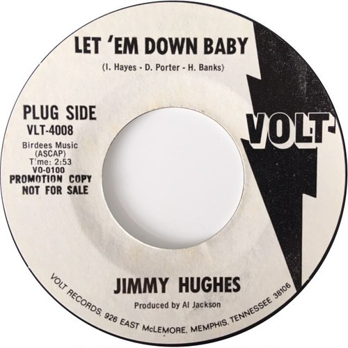 Jimmy Hughes – Let 'Em Down Baby / Sweet Things You Do