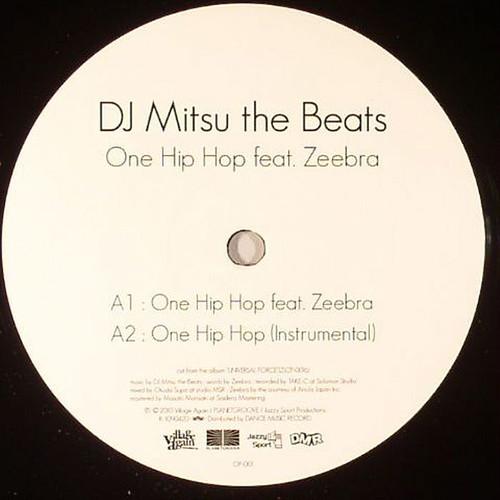 "【12""】DJ Mitsu the Beats - One Hip Hop feat.Zeebra / Precious Time feat.COMA-CHI & JAY'ED"