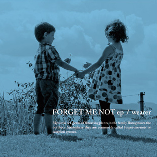 wearer / FORGET ME NOT ep