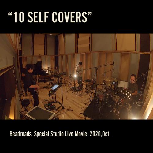 "Beadroads Special Studio Live ""10 SELF COVERS"""