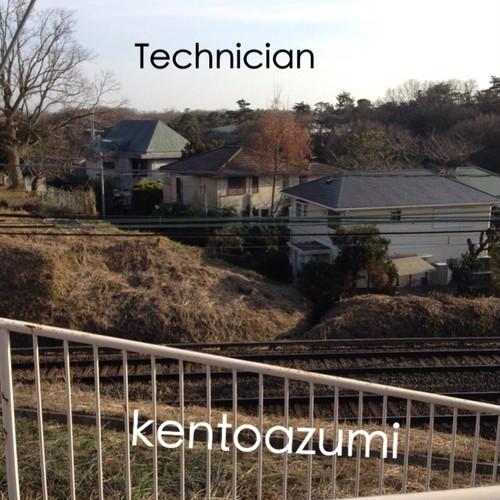 kentoazumi 14th 配信限定シングル Technician(MP3)