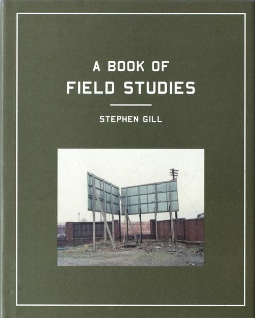 (古本) A BOOK OF FIELD STUDIES by Stephen Gill