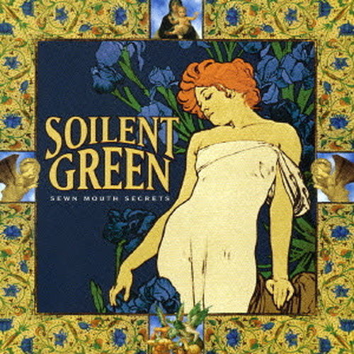 【USED】SOILENT GREEN / SEWN MOUTH SECRETS