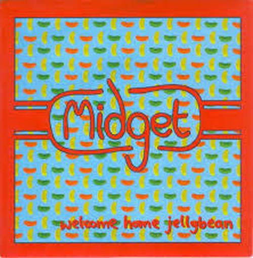 Midget / Welcome Home Jellybean[中古7inch]