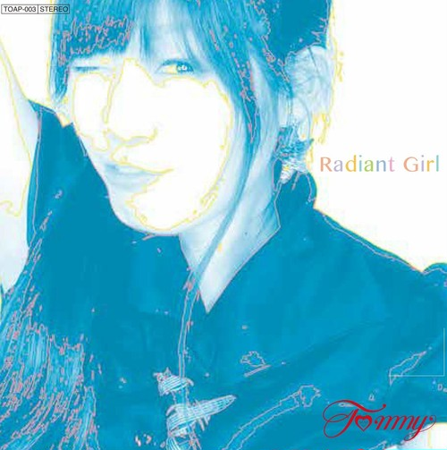 Tommy CD 『radiant girl』