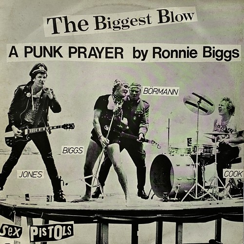 【12inch・英盤】Sex Pistols / The Biggest Blow (A Punk Prayer By Ronnie Biggs) , My Way