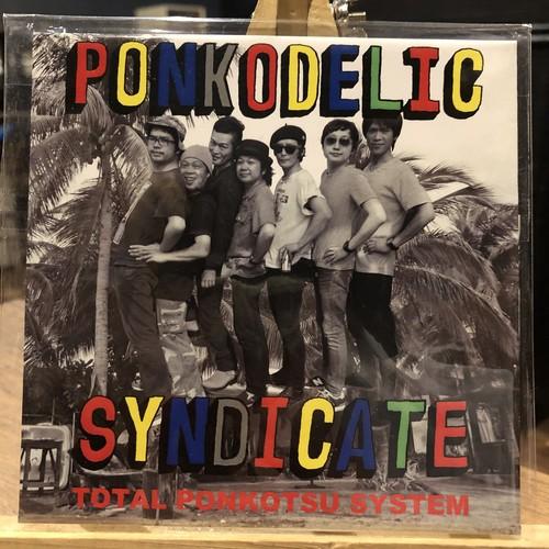 PONKODELIC SYNDICATE / TOTAL PONKOTSU SYSTEM