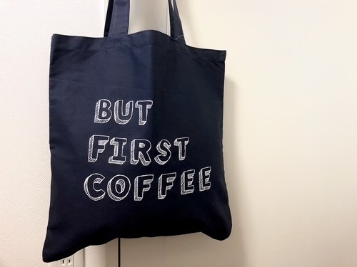 【 BUT FIRST COFFEE  】tote bag / トートバッグ