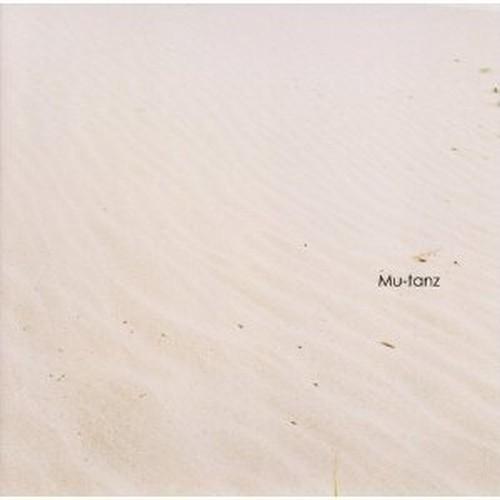 Mu-tanz (first single) / Mu-tanz