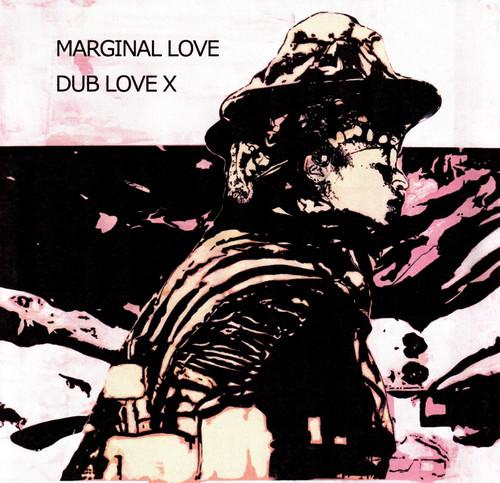 【ラスト1/CD】DUB LOVE X  - MARGINAL LOVE
