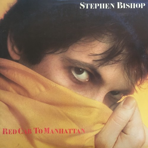 Stephen Bishop ‎– Red Cab To Manhattan