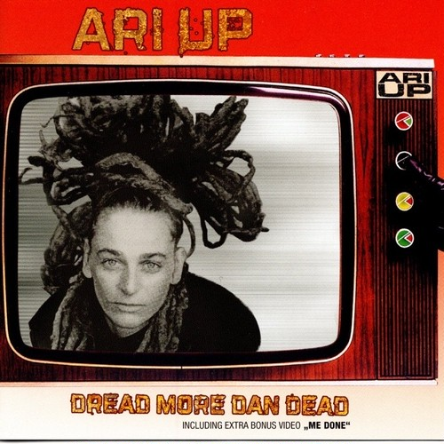 【CD・独盤】Ari Up / Dread More Dan Dead