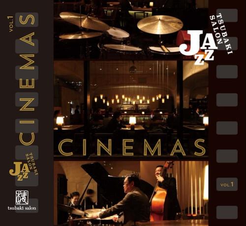 Tsubaki Salon Jazz 「CINEMAS Vol.1」