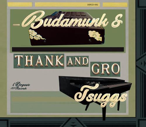 【残りわずか/CD】Budamunk & Tsuggs - Thanks And Bro