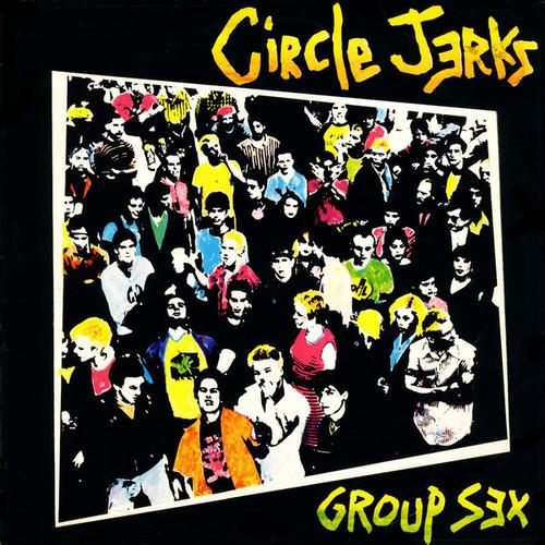 Circle Jerks - Group sex LP