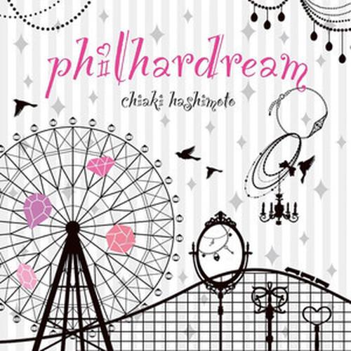 philhardream / 橋本千明(CD)GRFR-0016