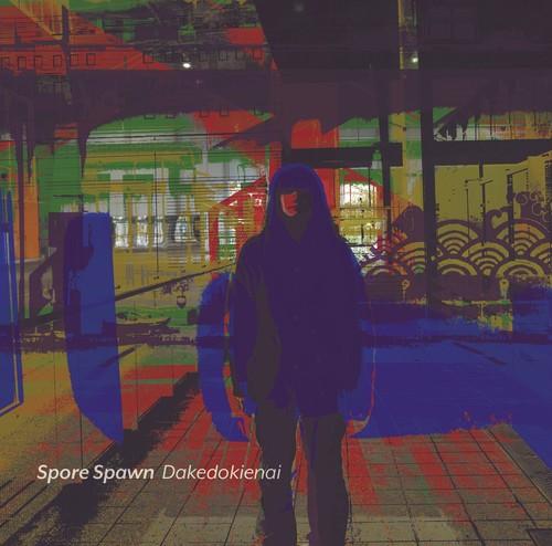 SPORE SPAWN - DAKEDOKIENAI(CD)