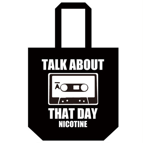 NICOTINE TALK ABOUT トートバック