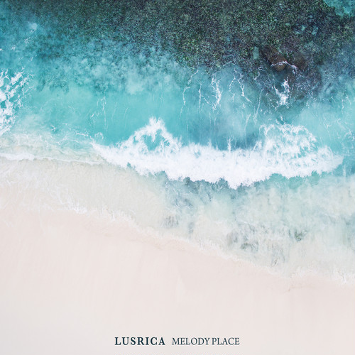 LUSRICA 「MELODY PLACE」