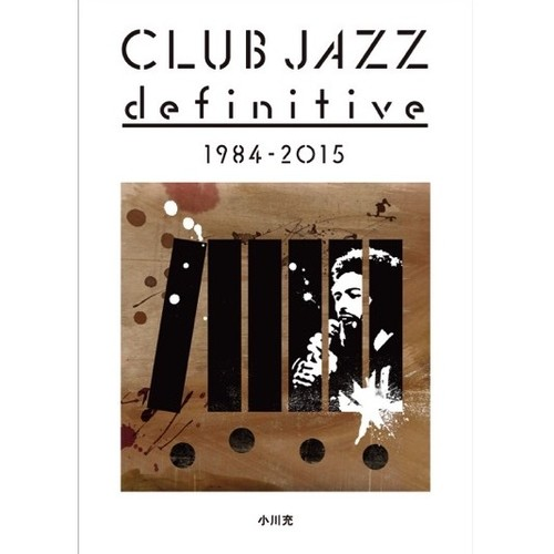 CLUB JAZZ definitive 1984-2015