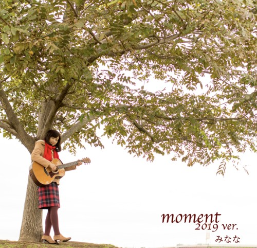 【CD】moment 2019 ver.
