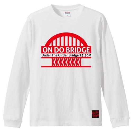 ON DO BRIDGE 鉄板 LONG T-SHIRTS ホワイト