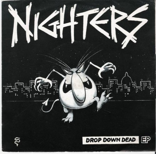 NIGHTERS - DROP DOWN DEAD