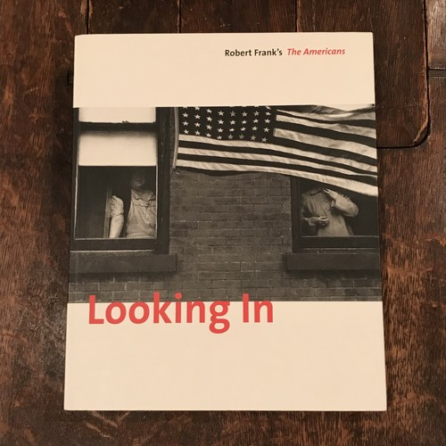 Looking in Robert Frank's The Americans
