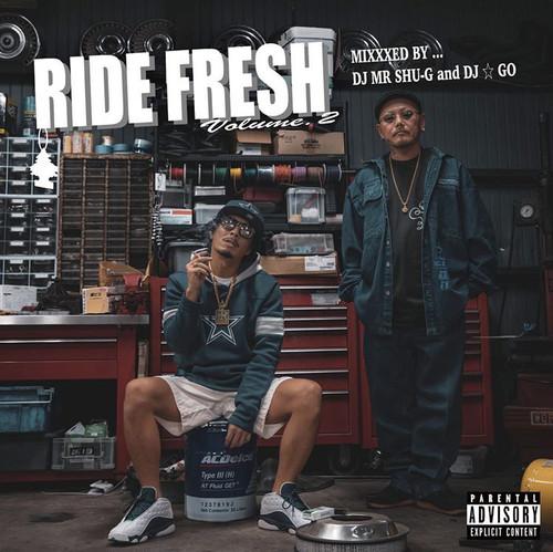 RIDE FRESH Vol.2 / DJ MR.SHU-G & DJ☆GO [特典ステッカー付き]