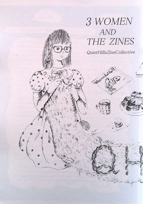 3 WOMEN AND THE ZINES