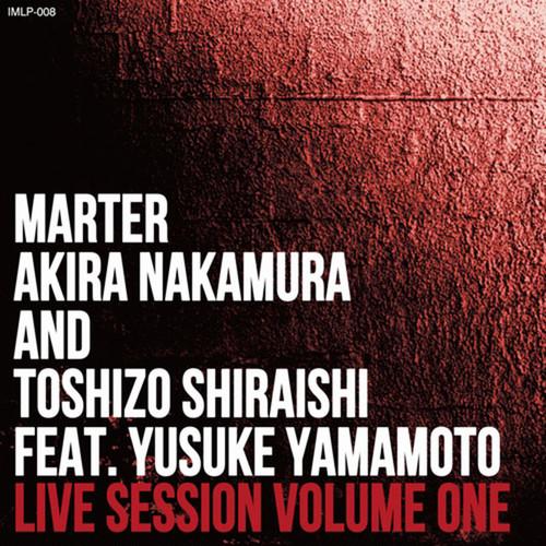 【ラスト1/CD】Marter, Akira Nakamura and Toshizo Shiraishi - Live Session Volume One