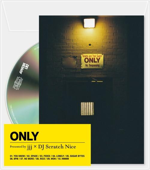 【予約】jjj × DJ Scratch Nice 「ONLY」数量限定盤