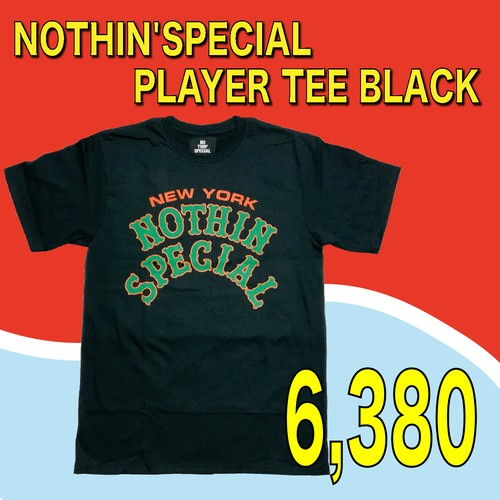 NOTHIN'SPECIAL / PLAYER TEE BLACK