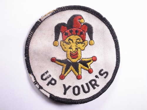 "OLD PATCH""UP YOUR'S"""