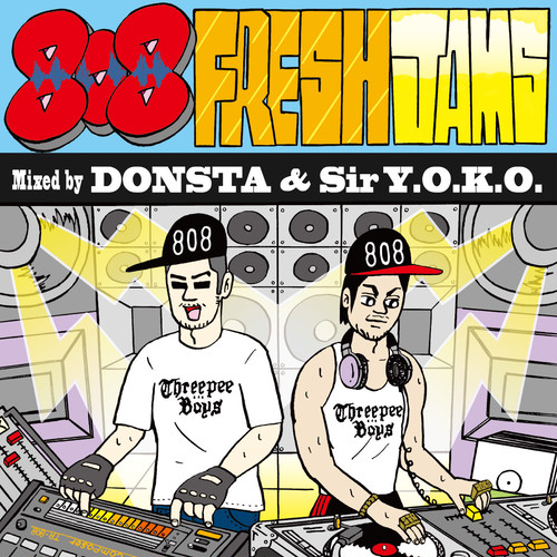 DONSTA & Sir Y.O.K.O. - 808 Fresh Jams - ThreepeeTimes - Mix CD