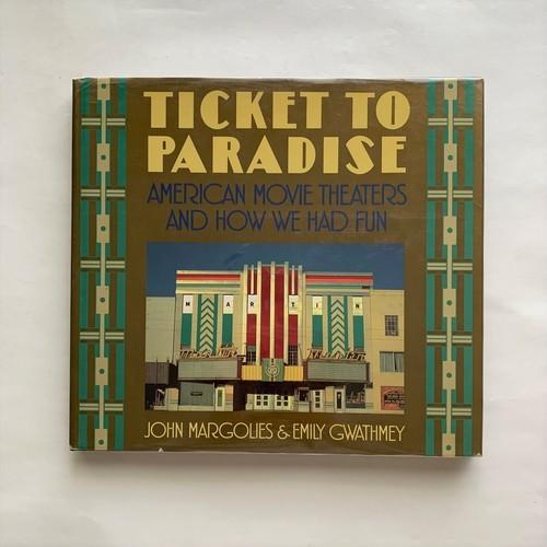 Ticket to Paradise / John Margolies / Emily Gwathmey