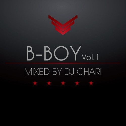 B-BOY Vol.1 MIXED BY DJ CHARI
