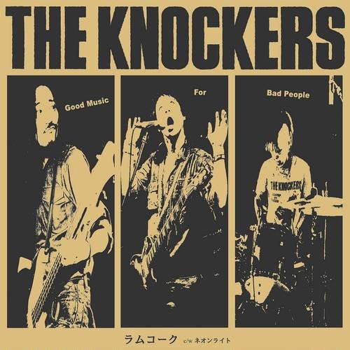 THE KNOCKERS / ラムコーク/ネオンライト 7インチレコード/BTR-066)
