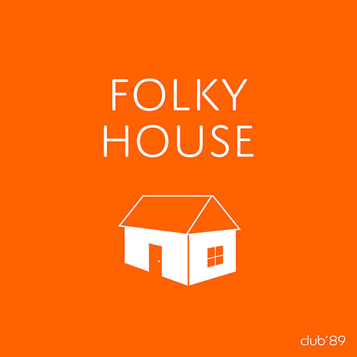 club'89 / FOLKY HOUSE